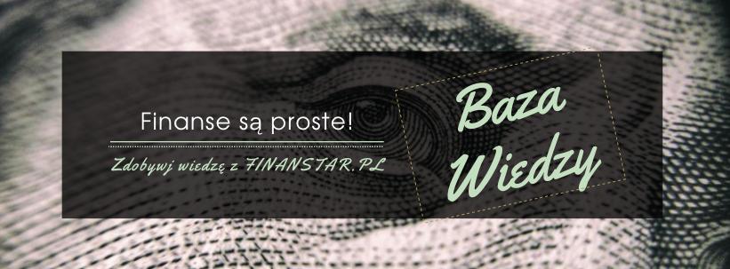 Baza wiedzy Finanstar.pl